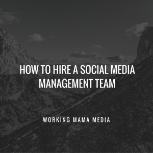 how to hire social media management team